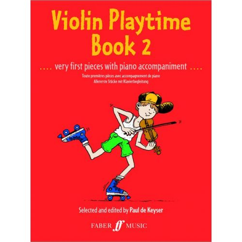 FABER MUSIC KEYSER PAUL DE - VIOLIN PLAYTIME VOL.2 - VIOLON ET PIANO