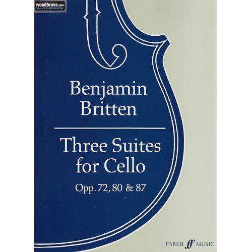 FABER MUSIC BRITTEN B. - THREE SUITES FOR CELLO