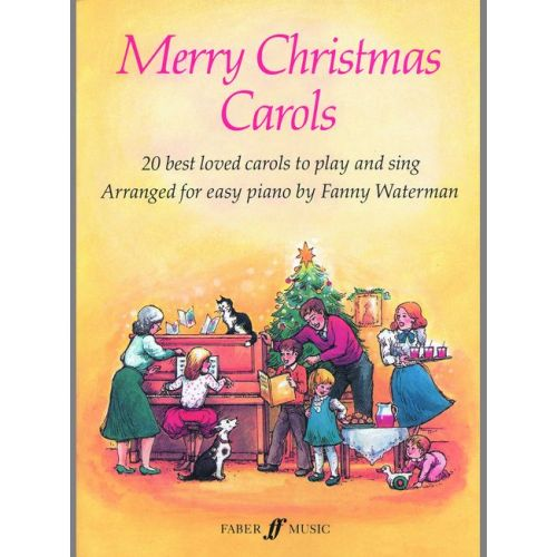 FABER MUSIC WATERMAN FANNY - MERRY CHRISTMAS CAROLS - PIANO