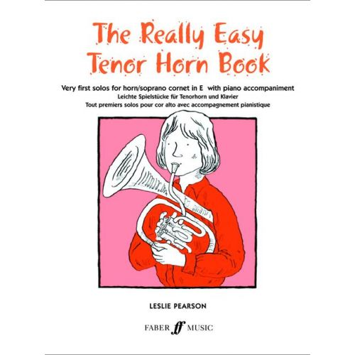FABER MUSIC PEARSON LESLIE - REALLY EASY TENOR HORN BOOK - TENOR HORN AND PIANO
