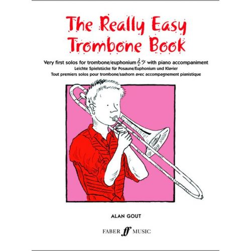 FABER MUSIC GOUT ALAN - REALLY EASY TROMBONE BOOK - TROMBONE AND PIANO