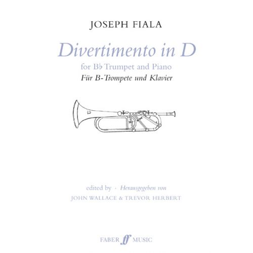 FABER MUSIC FIALA JOSEF - DIVERTIMENTO IN D - TRUMPET AND PIANO