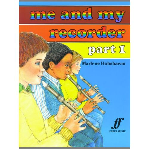 FABER MUSIC HOBSBAWM MARLENE - ME AND MY RECORDER PART 1 - RECORDER