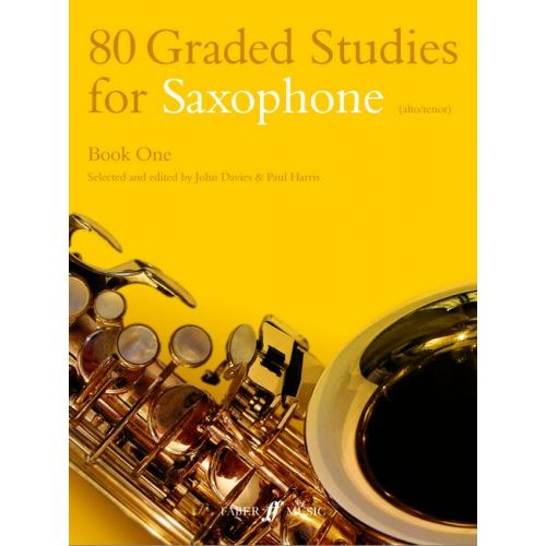 FABER MUSIC DAVIES J / HARRIS P - 80 GRADED STUDIES FOR SAXOPHONE BOOK 1 - SAXOPHONE