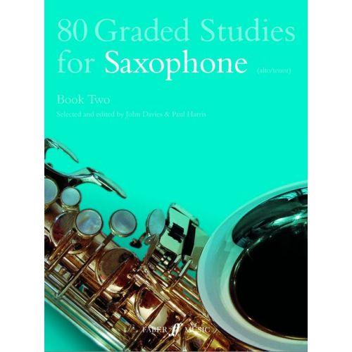 FABER MUSIC DAVIES J / HARRIS P - 80 GRADED STUDIES FOR SAXOPHONE BOOK 2 - SAXOPHONE