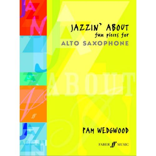 FABER MUSIC WEDGWOOD PAM - JAZZIN' ABOUT - SAXOPHONE AND PIANO