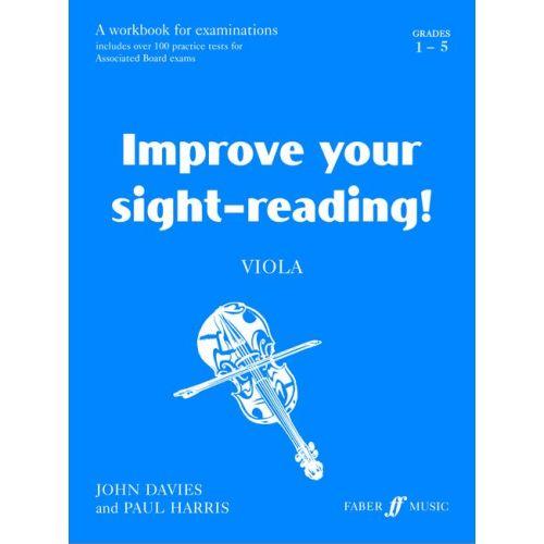 FABER MUSIC DAVIES J / HARRIS P - IMPROVE YOUR SIGHT-READING! GRADE 1-5 - VIOLA