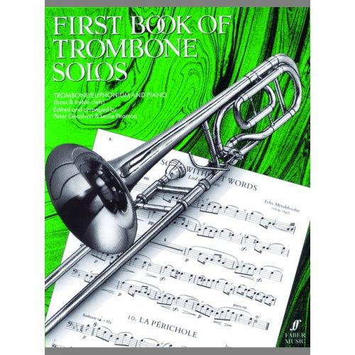 FABER MUSIC GOODWIN P / PEARSON L - FIRST BOOK OF TROMBONE SOLOS (COMPLETE) - TROMBONE AND PIANO