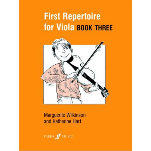 FABER MUSIC WILKINSON M / HART K - FIRST REPERTOIRE FOR VIOLA BOOK 3 - VIOLA AND PIANO