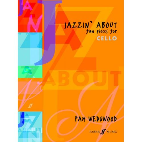FABER MUSIC WEDGWOOD PAMELA - JAZZIN'ABOUT - CELLO AND PIANO
