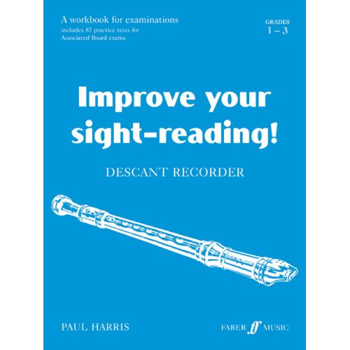FABER MUSIC HARRIS PAUL - IMPROVE YOUR SIGHT-READING! GRADE 1-3 - RECORDER