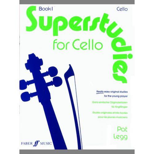 FABER MUSIC LEGG PAT - SUPERSTUDIES VOL.1 - CELLO