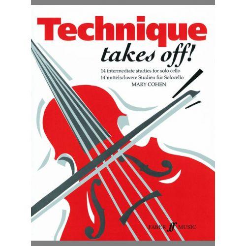 FABER MUSIC COHEN MARY - TECHNIQUE TAKES OFF! - CELLO