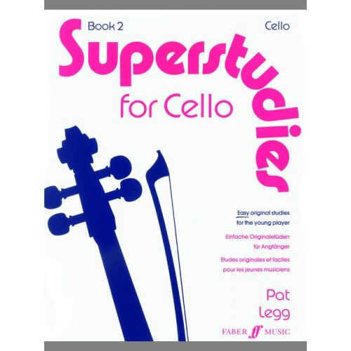 FABER MUSIC LEGG PAT - SUPERSTUDIES. BOOK 2 (CELLO) - CELLO