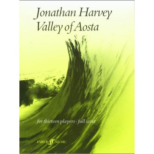 FABER MUSIC HARVEY JONATHAN - VALLEY OF AOSTA - SCORE