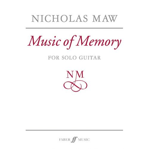FABER MUSIC MAW NICHOLAS - MUSIC OF MEMORY - GUITAR