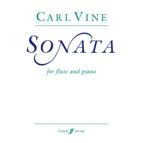 FABER MUSIC VINE CARL - SONATA - FLUTE AND PIANO