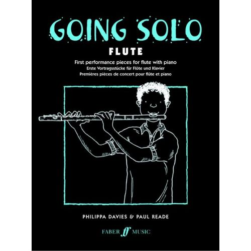FABER MUSIC DAVIES P / READE P - GOING SOLO - FLUTE AND PIANO
