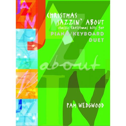 FABER MUSIC WEDGWOOD P. - CHRISTMAS JAZZ'IN ABOUT - PIANO DUET