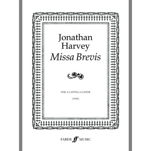 FABER MUSIC HARVEY JONATHAN - MISSA BREVIS - MIXED VOICES (SATB) (PER 10 MINIMUM)