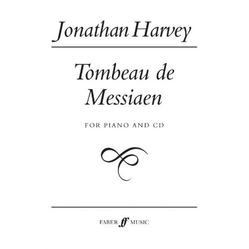 FABER MUSIC HARVEY JONATHAN - TOMBEAU DE MESSIAEN + CD - PIANO SOLO