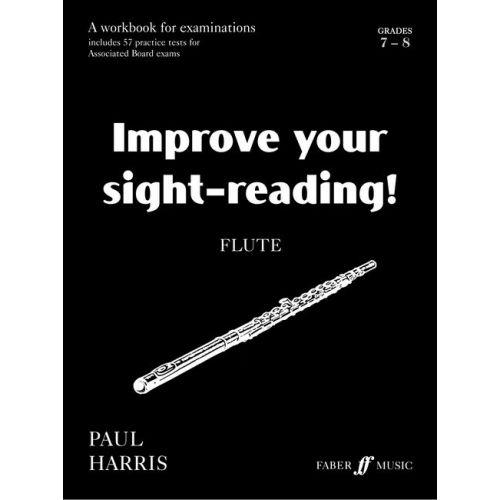 FABER MUSIC HARRIS PAUL - IMPROVE YOUR SIGHT-READING! GRADE 7-8 - FLUTE