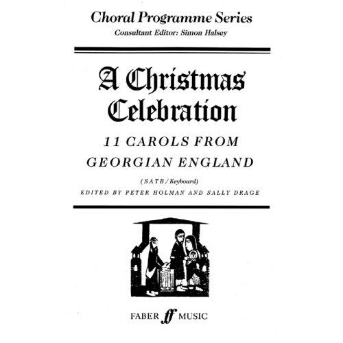 FABER MUSIC HOLMAN P / DRAGE S - CHRISTMAS CELEBRATION - MIXED VOICES (PER 10 MINIMUM)