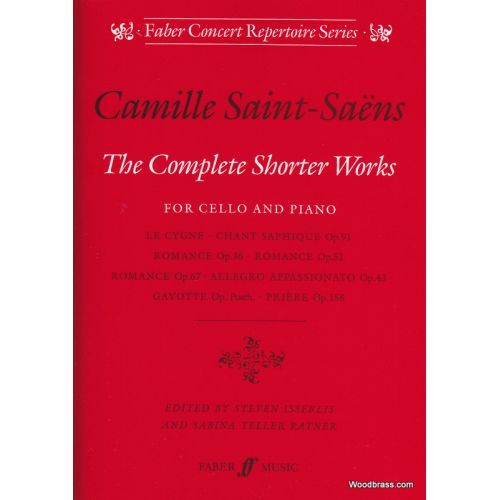 FABER MUSIC SAINT-SAENS CAMILLE - COMPLETE SHORTER WORKS - CELLO AND PIANO