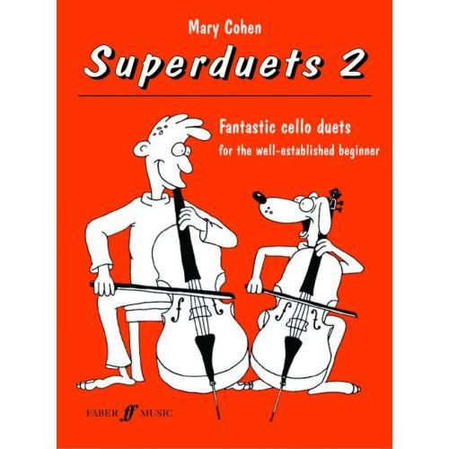 FABER MUSIC COHEN MARY - SUPERDUETS BOOK 2 - CELLO ENSEMBLE