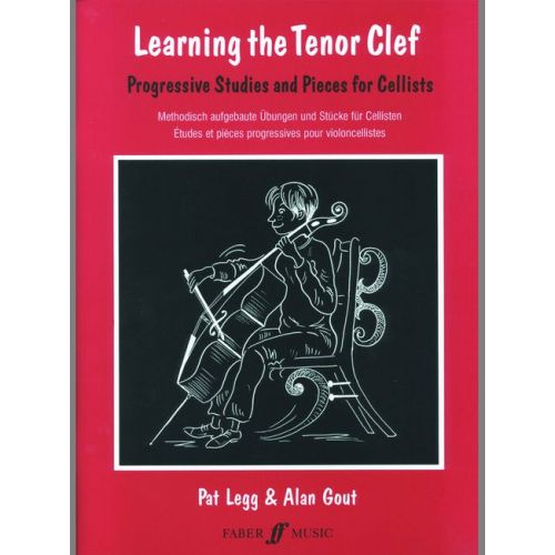 FABER MUSIC LEGG PAT / GOUT ALAN - LEARNING THE TENOR CLEF - CELLO
