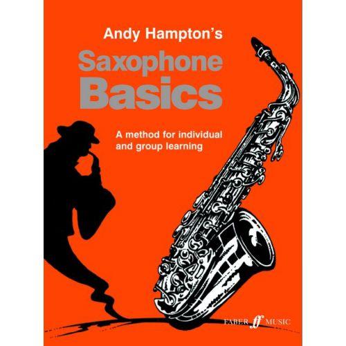 FABER MUSIC HAMPTON ANDY - SAXOPHONE BASICS (PUPIL'S BOOK)