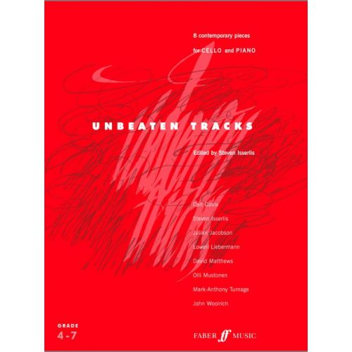 FABER MUSIC ISSERLIS STEVEN - UNBEATEN TRACKS - CELLO AND PIANO