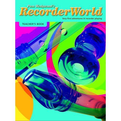 FABER MUSIC WEDGWOOD PAM - RECORDERWORLD (TEACHER'S BOOK) - RECORDER