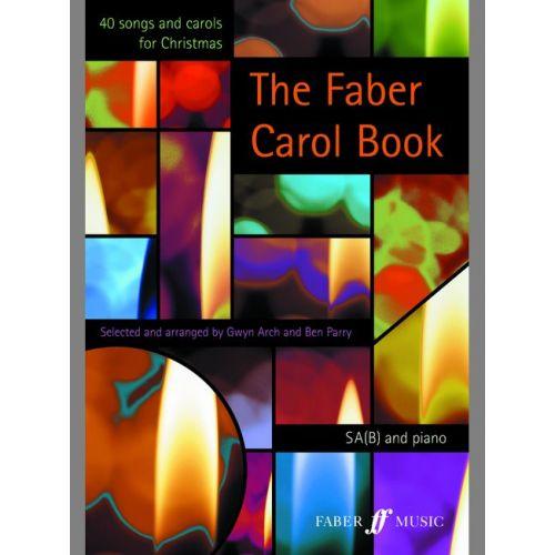 FABER MUSIC ARCH GWYN / PARRY BEN - FABER CAROL BOOK - CHOEUR SA(B) (PER 10 MINIMUM)