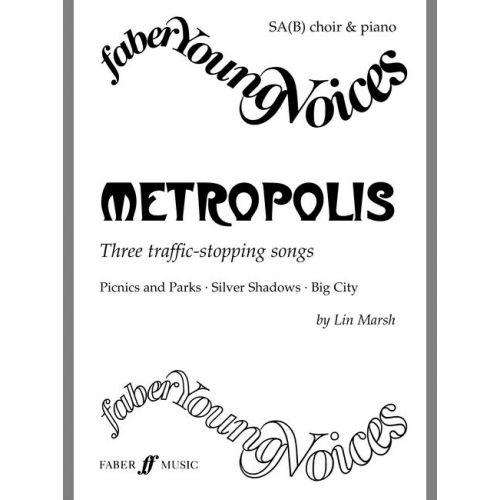 FABER MUSIC MARSH LIN - METROPOLIS - CHOIR