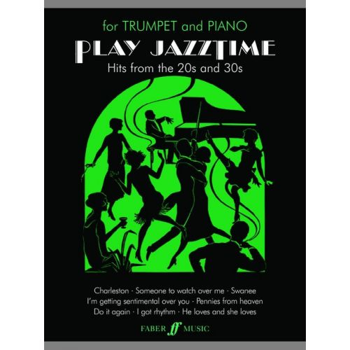 FABER MUSIC STRATFORD ROY - PLAY JAZZTIME - TRUMPET AND PIANO