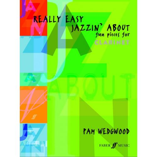 FABER MUSIC WEDGWOOD PAM - REALLY EASY JAZZIN' ABOUT - CLARINET AND PIANO