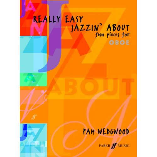 FABER MUSIC WEDGWOOD PAM - REALLY EASY JAZZIN' ABOUT - OBOE AND PIANO
