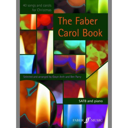 FABER MUSIC ARCH GWYN / PARRY BEN - FABER CAROL BOOK - CHOEUR SATB (PER 10 MINIMUM)