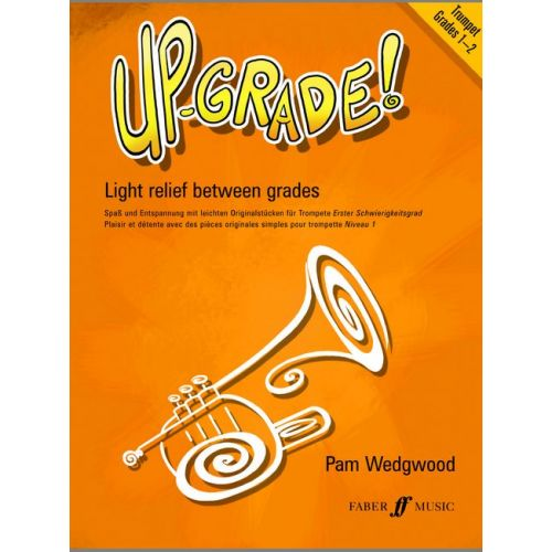 FABER MUSIC WEDGWOOD PAM - UP-GRADE! GRADES 1-2 - TRUMPET AND PIANO