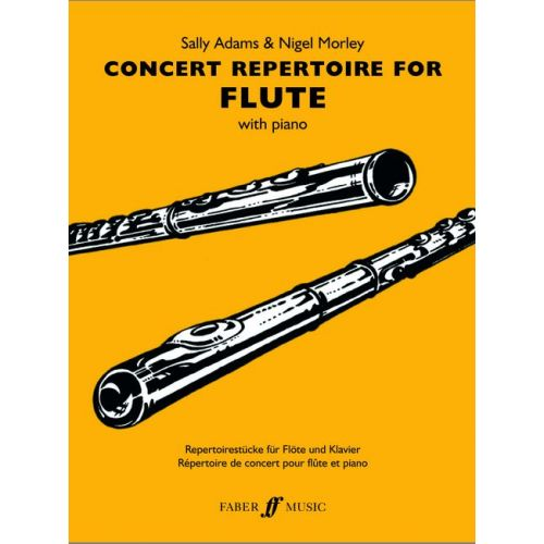 FABER MUSIC ADAMS S / MORLEY N - CONCERT REPERTOIRE - FLUTE AND PIANO
