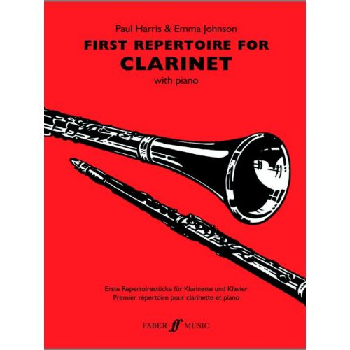 FABER MUSIC HARRIS P / JOHNSON E - FIRST REPERTOIRE - CLARINET AND PIANO