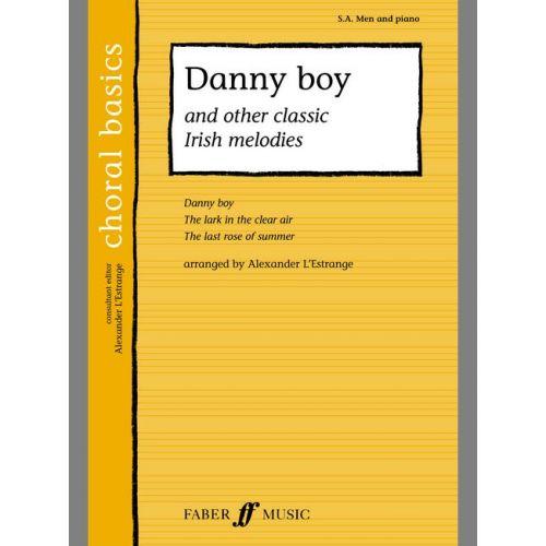 FABER MUSIC L'ESTRANGE A. - DANNY BOY- CHORAL - MIXED VOICES (PER 10 MINIMUM)