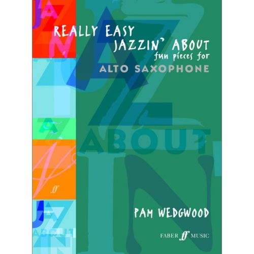 FABER MUSIC WEDGWOOD PAM - REALLY EASY JAZZIN' ABOUT - SAXOPHONE AND PIANO