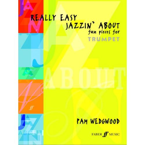 FABER MUSIC WEDGWOOD PAM - REALLY EASY JAZZIN' ABOUT - TRUMPET AND PIANO