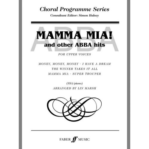 FABER MUSIC MARSH LIN - MAMMA MIA & OTHERS. - UPPER VOICES