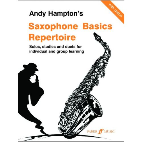 FABER MUSIC HAMPTON ANDY - SAXOPHONE BASICS REPERTOIRE - SAXOPHONE AND PIANO