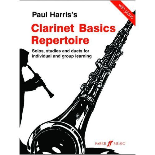 FABER MUSIC HARRIS PAUL - CLARINET BASICS REPERTOIRE - CLARINET AND PIANO