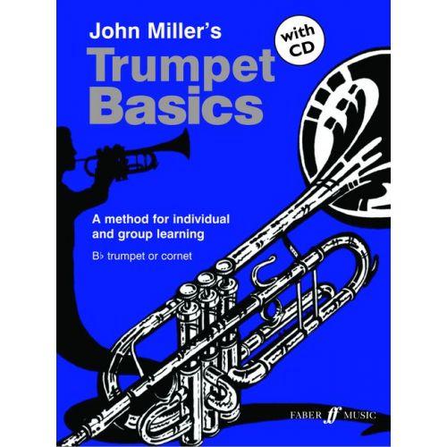 FABER MUSIC MILLER JOHN - TRUMPET BASICS + CD (PUPIL'S BOOK) - TRUMPET