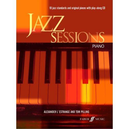 FABER MUSIC L'ESTRANGE A / PILLING T - JAZZ SESSIONS + CD - PIANO